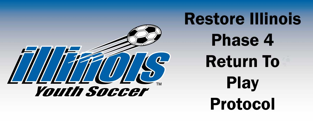 Illinois Youth Soccer Return To Play Protocol (Updated June 22)